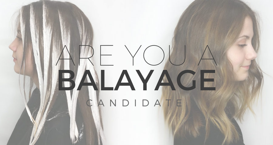 Are You a Balayage Candidate?